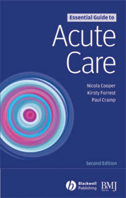 Essential Guide to Acute Care (Paperback)