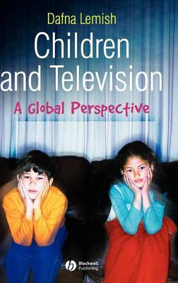 Children and Television: A Global Perspective (Hardback)