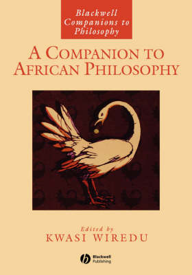 A Companion to African Philosophy - Blackwell Companions to Philosophy (Paperback)