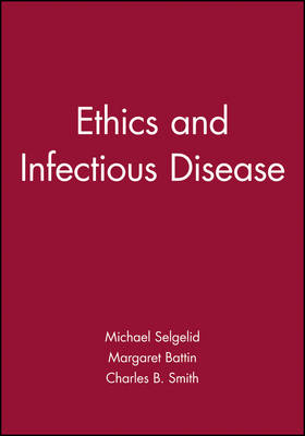 Ethics and Infectious Disease (Paperback)
