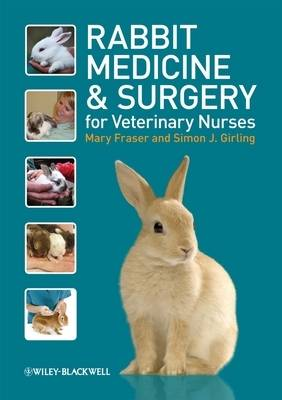 Rabbit Medicine and Surgery for Veterinary Nurses (Paperback)