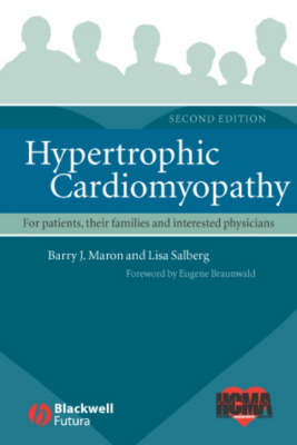 Hypertrophic Cardiomyopathy: For Patients, Their Families and Interested Physicians (Paperback)