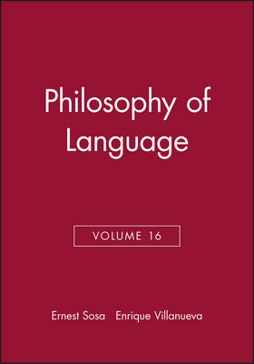 Philosophy of Language - Philosophical Issues: A Supplement to Nous v. 16, 2006 (Paperback)