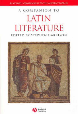 A Companion to Latin Literature - Blackwell Companions to the Ancient World (Paperback)