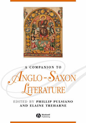 A Companion to Anglo-Saxon Literature - Blackwell Companions to Literature and Culture (Paperback)