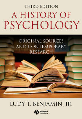 A History of Psychology: Original Sources and Contemporary Research (Hardback)