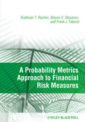 A Probability Metrics Approach to Financial Risk Measures (Hardback)