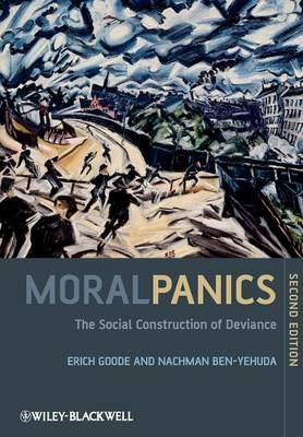 Moral Panics: The Social Construction of Deviance (Paperback)