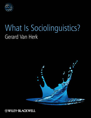 What is Sociolinguistics? - Linguistics in the World (Paperback)