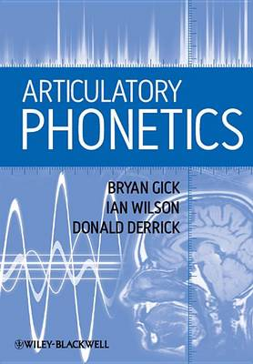 Articulatory Phonetics (Paperback)