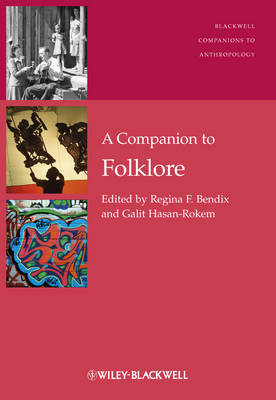 A Companion to Folklore - Wiley-Blackwell Companions to Anthropology (Hardback)