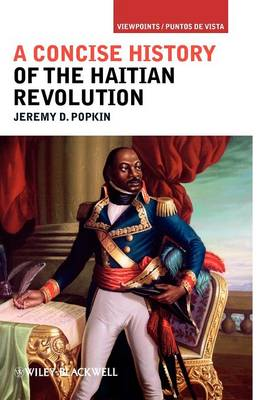 A Concise History of the Haitian Revolution - Viewpoints/Puntos de Vista (Hardback)