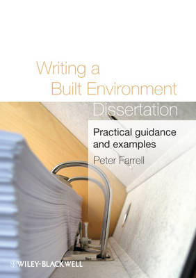 Writing a Built Environment Dissertation: Practical Guidance and Examples (Paperback)