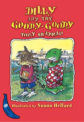 Dilly and the Goody-Goody: Blue Banana - Banana Books (Hardback)