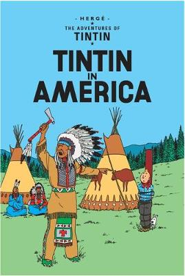 Tintin in America - The Adventures of Tintin (Paperback)