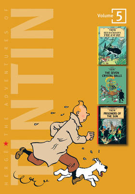 "The Adventures of Tintin: ""Red Rackhams Treasure"", ""The Seven Crystal Balls"", ""Prisoners of the Sun"" Volume 5 - The Adventures of Tintin - Compact Editions (Hardback)"