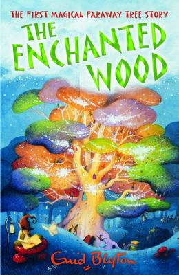 The Enchanted Wood - The Faraway Tree (Paperback)
