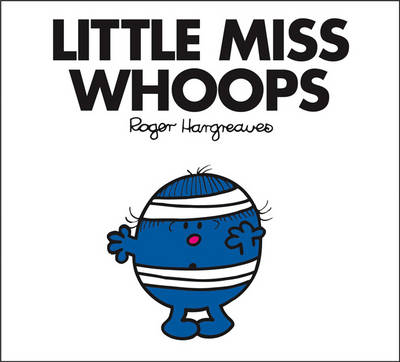 Little Miss Whoops - Mr. Men Classic Story Books 33 (Paperback)
