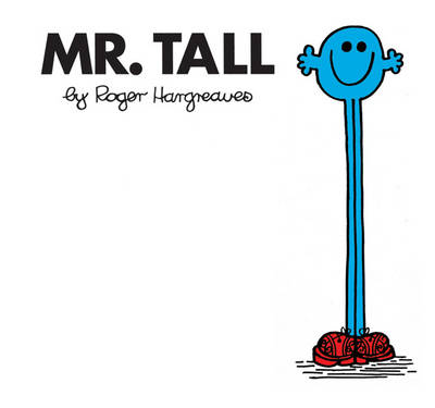 Mr. Tall - Mr. Men Classic Library 31 (Paperback)