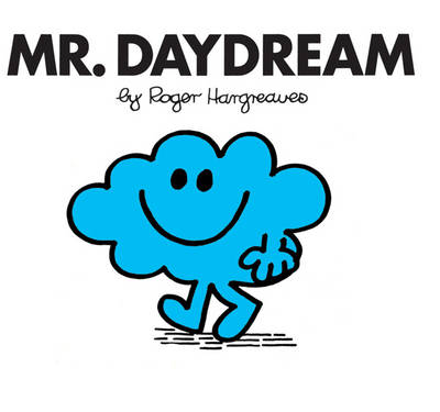 Mr. Daydream - Mr. Men Classic Story Books 13 (Paperback)