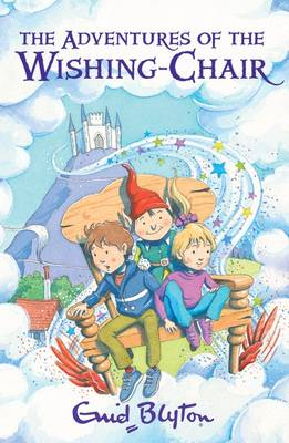 The Adventures of the Wishing-Chair (Paperback)