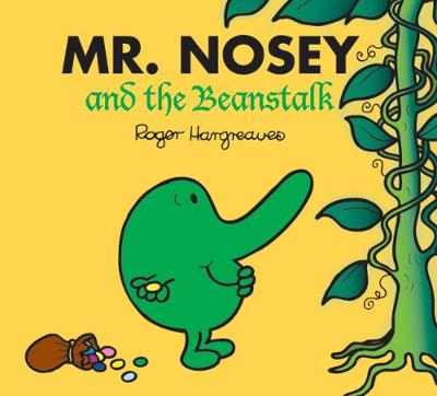Mr. Nosey and the Beanstalk - Mr. Men & Little Miss Magic (Paperback)