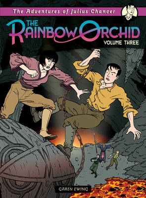 Adventures of Julius Chancer: The Rainbow Orchid: Volume 3 - The Rainbow Orchid (Paperback)