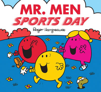 Mr. Men Sports Day - Mr. Men & Little Miss Celebrations (Paperback)