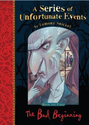 The Bad Beginning - A Series of Unfortunate Events Bk. 1 (Paperback)