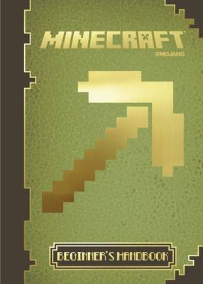 Minecraft: The Official Beginner's Handbook (Hardback)