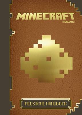 Minecraft: The Official Redstone Handbook: 2 - Minecraft (Hardback)