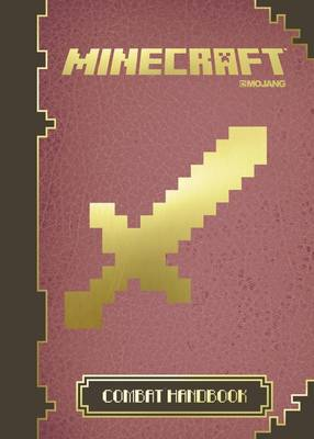 Minecraft: The Official Combat Handbook (Hardback)