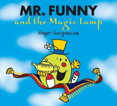 Mr Funny and the Magic Lamp - Mr. Men & Little Miss Magic (Paperback)