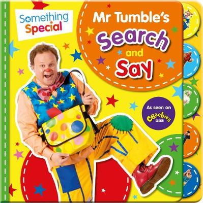 Something Special Mr Tumble's Search and Say (Board book)