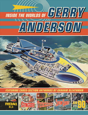 Inside the World of Gerry Anderson (Hardback)