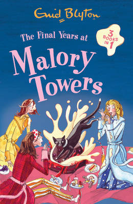 The Final Years at Malory Towers - Malory Towers (Paperback)