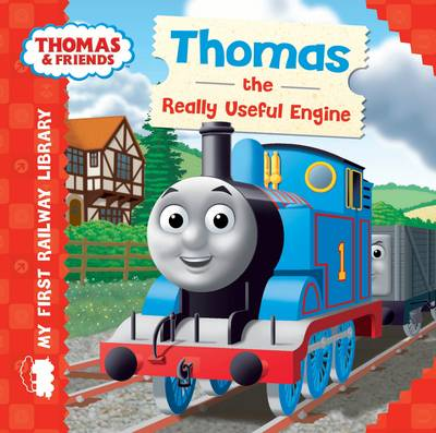 Thomas & Friends: Thomas the Really Useful Engine - My First Railway Library (Board book)