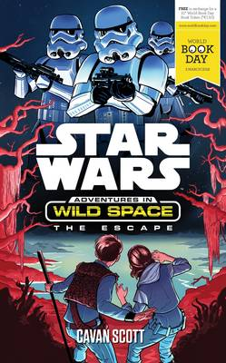 The Escape: A World Book Day Title – Star Wars: Adventures in Wild Space