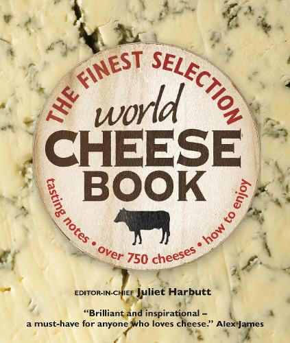 The World Cheese Book (Hardback)
