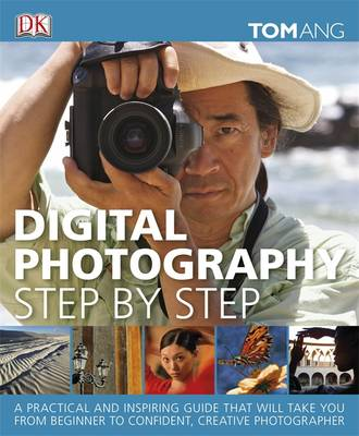 Digital Photography Step by Step (Hardback)