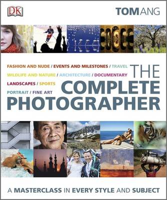 The Complete Photographer (Hardback)