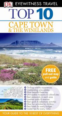 DK Eyewitness Top 10 Travel Guide: Cape Town and the Winelands - DK Eyewitness Top 10 Travel Guide (Paperback)