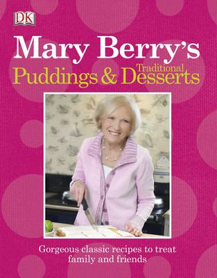 Mary Berry's Traditional Puddings and Desserts (Paperback)