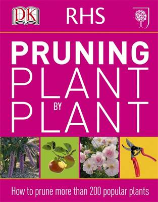 RHS Pruning Plant by Plant (Paperback)