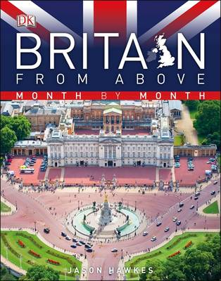 Britain from Above Month by Month (Hardback)