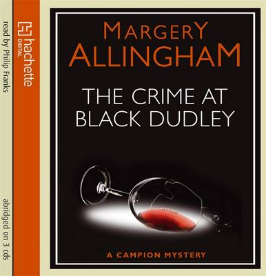The Crime at Black Dudley - Albert Campion (CD-Audio)