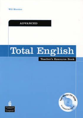 Total English Advanced Teachers Resource Book and Test Master CD-ROM Pack: Advanced Teachers Resource Book - Total English (Mixed media product)