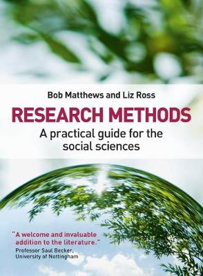 Research Methods: A Practical Guide for the Social Sciences (Paperback)