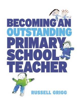 Becoming an Outstanding Primary School Teacher (Paperback)