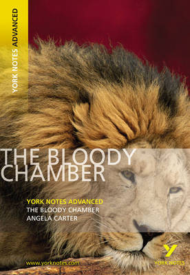 The Bloody Chamber - York Notes Advanced (Paperback)